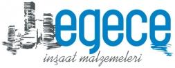 Egece İnşaat Malzemeleri Ltd. Şti.